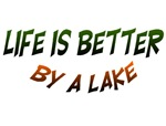 Life is Better by a lake