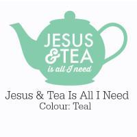 Teal Jesus & Tea Is All I Need Design