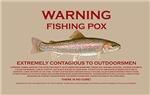 Fishing Pox Warning