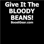 Give It The Bloody Beans -Gray and White