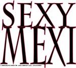 SEXY MEXI
