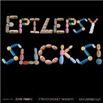 Epilepsy Sucks! Shirts