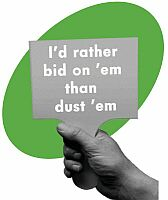 I'd Rather Bid, Than Dust