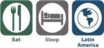 Eat, Sleep, Latin American Studies