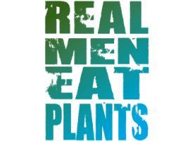 Real Men Eat Plants
