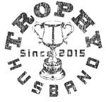 Trophy Husband Since 2015