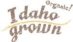 Organic! Idaho Grown!