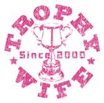 Trophy Wife Since 2000