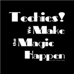Techies Make the Magic Happen