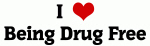 I Love Being Drug Free