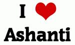 I Love Ashanti