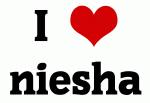 I Love niesha