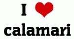 I Love calamari