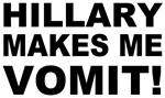 Hillary Makes Me Vomit
