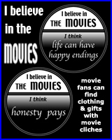 I BELIEVE IN THE MOVIES ON T-SHIRTS & GIFTS