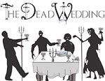 The Dead Wedding