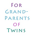 For Grand Parents of Twins