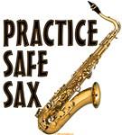 Practice Safe Sax (Tenor)