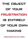 The Object Of Your Frustration