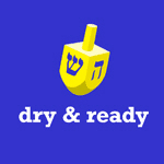dry & ready