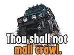 Thou Shall not Mall Crawl - SiS