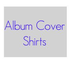 Album Covers Shirts