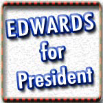 John Edwards T-shirts, Signs and Stickers
