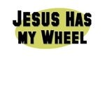 Jesus Has My Wheel T-shirts and Gifts