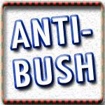 Anti-Bush T-shirts and No More Bush Shirts