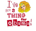 A Thing for Obama Tshirts and Apparel