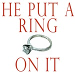 he put a ring on it