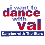 I Want to Dance with Val T-shirts, Gear