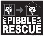 My Pibble is Rescue