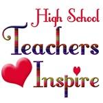 High School Teachers Inspire