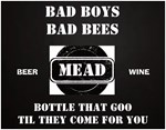Bad Boys Bees