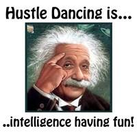 Hustle dancing is fun