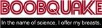 Boobquake -