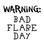 Warning: Bad Flare Day!
