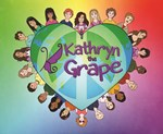 Kathryn the Grape® We're All In This Together