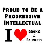 Proud to be a progressive intellectual!