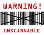 Unscannable