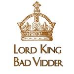 Lord King Bad Vidder