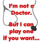 I'm not a Doctor.