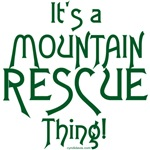 It's a Mountain Rescue Thing - Green