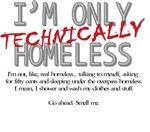 Technically Homeless