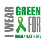 Green Awareness Ribbon Customized