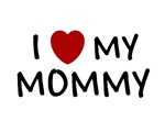 MOTHER'S DAY GIFT I LOVE MY MOMMY SHIRT BABY CLOTH