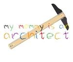 My Mommy-Architect