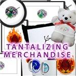 Tantalizing Merchandise