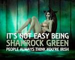 Not Easy Being Shamrock Green